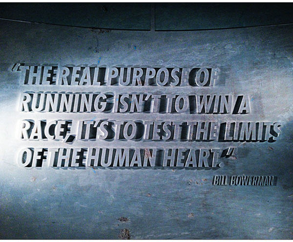 The real purpose of running isn't to win a race, it's to test the limit of the human heart Bill Boweran quote